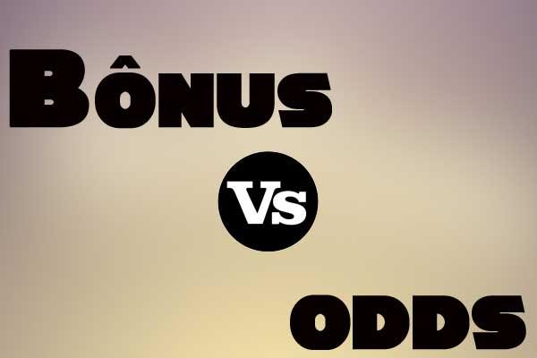 bonus-vs-odds