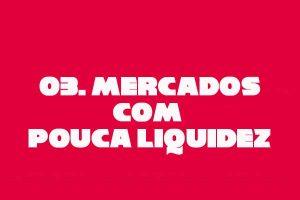 03-pouca-liquidez