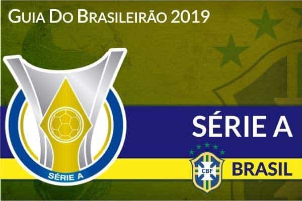 Guia do Brasileirão Série A 2019 – Palpites e Dicas Campeonato Brasileiro