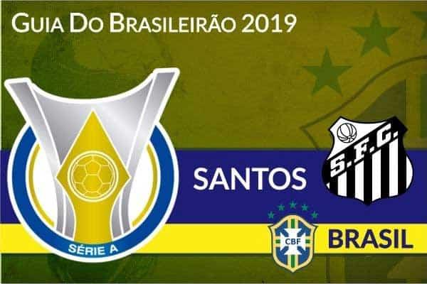Santos – Guia do Brasileirão Série A 2019