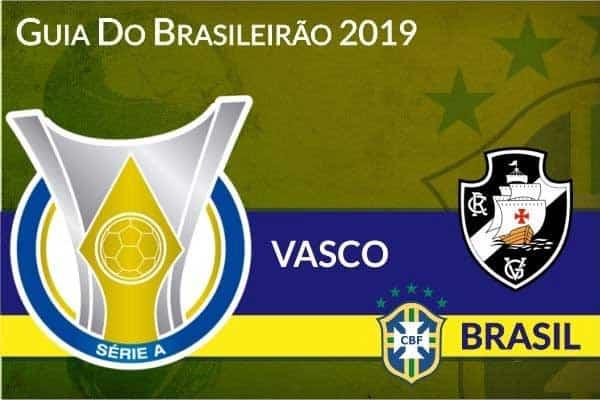 Vasco – Guia do Brasileirão Série A 2019
