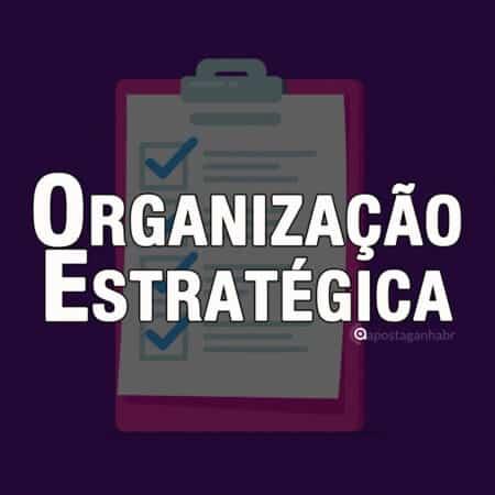 Organização Estratégica nas Apostas Esportivas