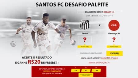 Aposta Grátis de 20 reais Santos x Flamengo