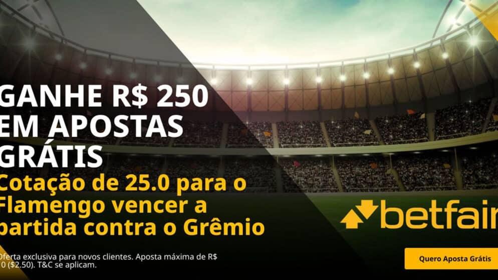 Ganhe 250 reais grátis se o Flamengo vencer o Grêmio