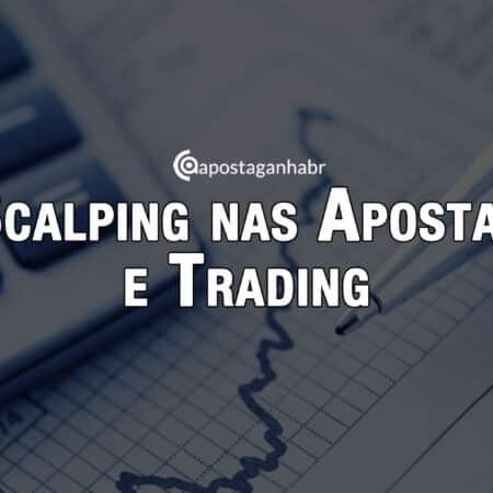 Scalping nas Apostas e no Trading Esportivo