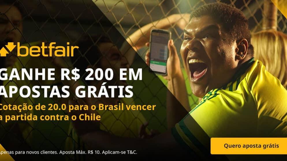 Ganhe 200 reais + aposta grátis de 10 reais para Brasil x Chile