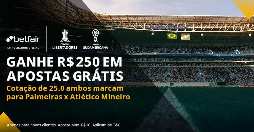 Ganhe 250 reais em apostas grátis para Palmeiras x Atletico-MG