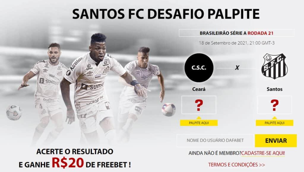 Desafio Palpite - Ganhe 20 reais grátis em Ceara x Santos