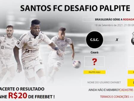 Desafio Palpite – Ganhe 20 reais grátis em Ceara x Santos