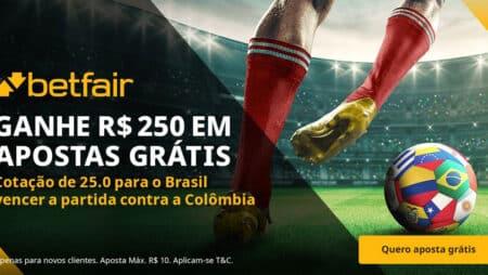 Ganhe 250 reais em apostas grátis em Colombia x Brasil
