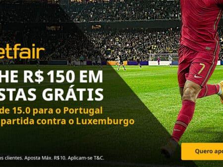 Receba 150 reais em apostas grátis para Portugal x Luxemburgo